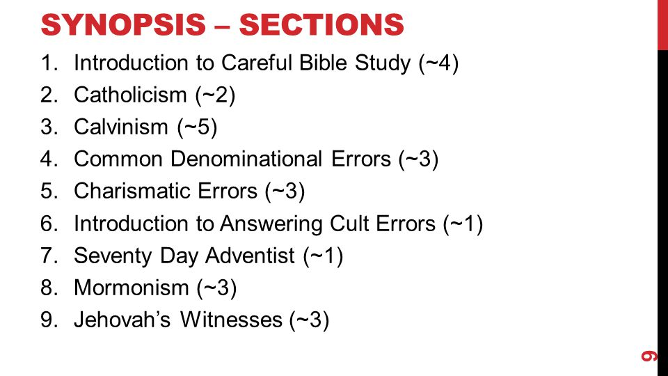 Synopsis – Sections Introduction to Careful Bible Study (~4)