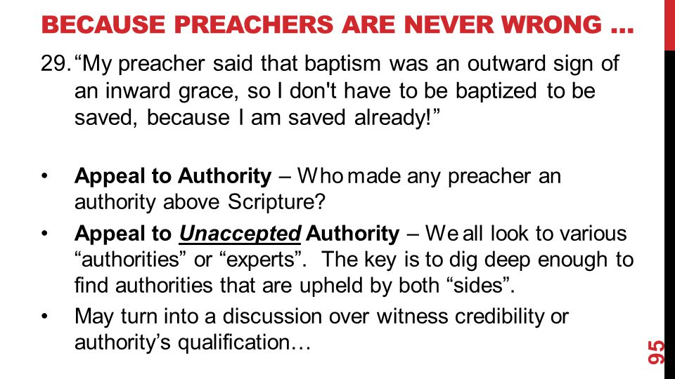 Because Preachers Are Never Wrong …