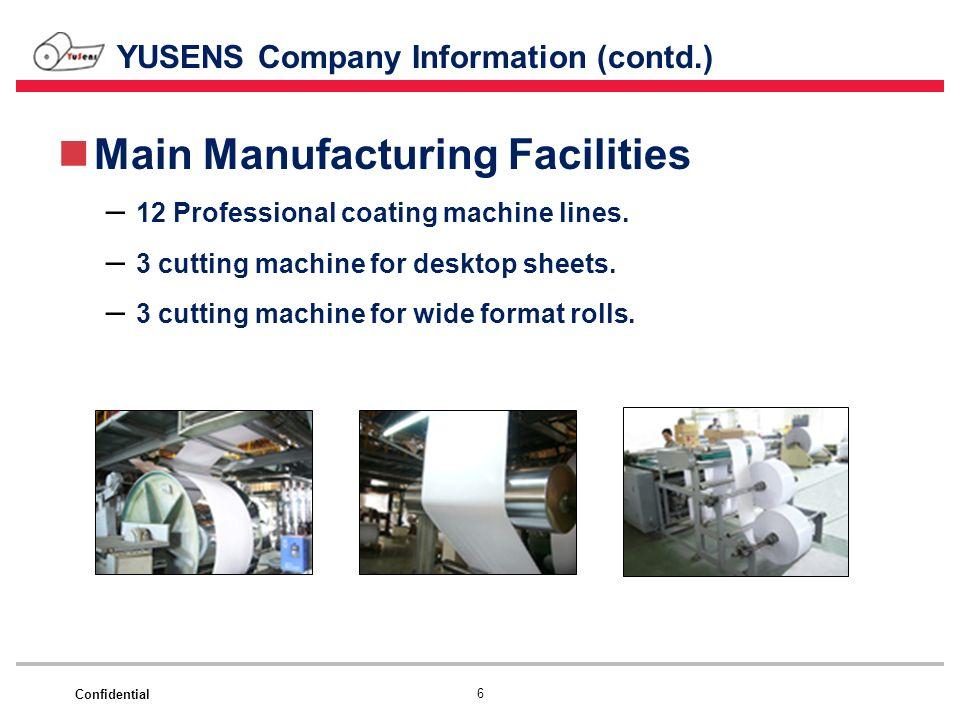 YUSENS Company Information (contd.)