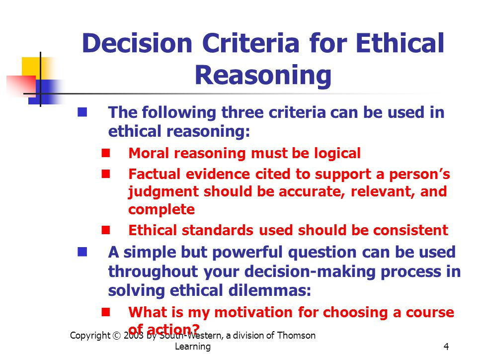 Decision Criteria for Ethical Reasoning