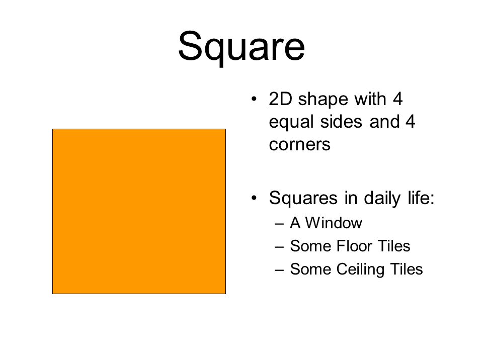 Square 2D shape with 4 equal sides and 4 corners