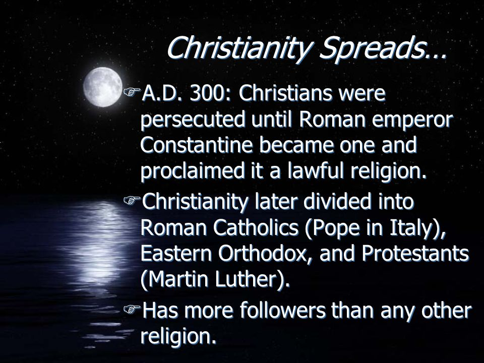 Christianity Spreads…