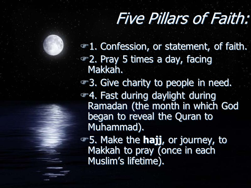 Five Pillars of Faith: 1. Confession, or statement, of faith.