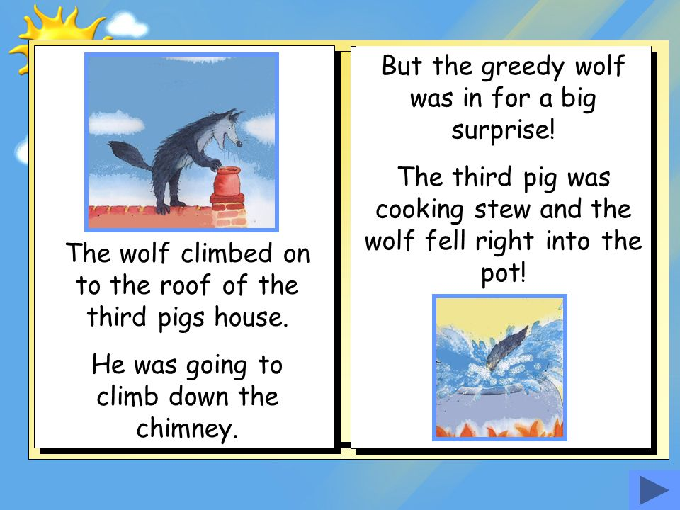 But the greedy wolf was in for a big surprise!