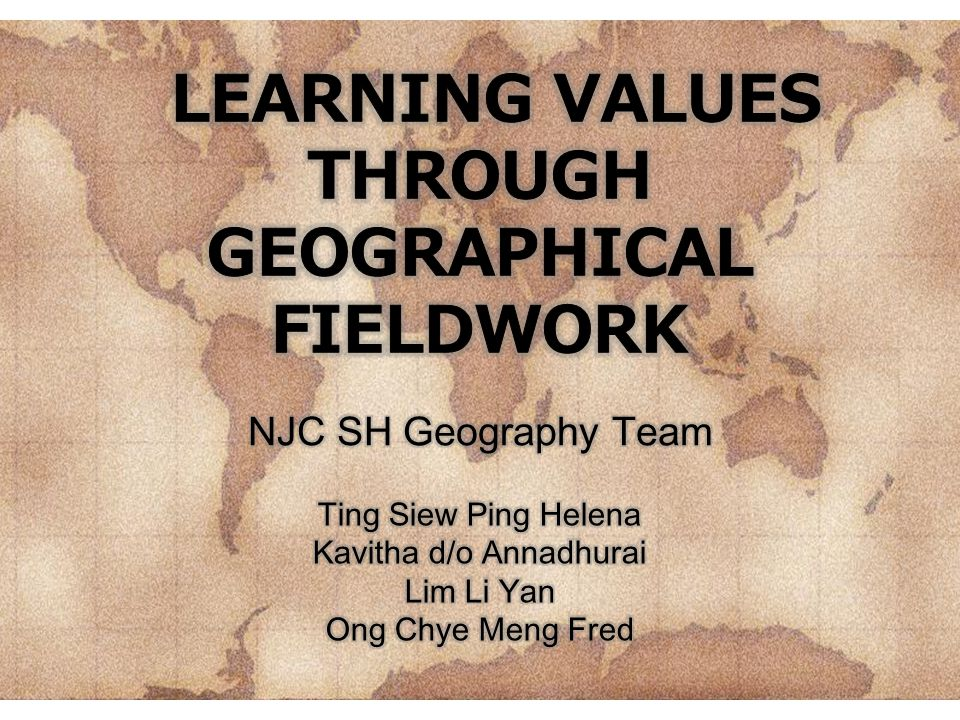 LEARNING VALUES THROUGH GEOGRAPHICAL FIELDWORK