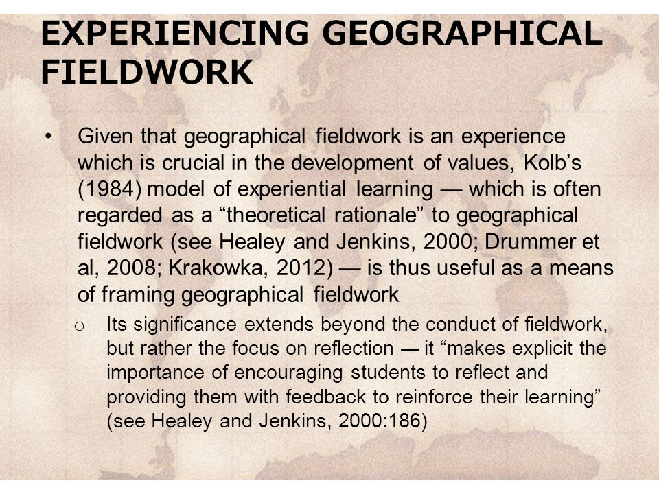 EXPERIENCING GEOGRAPHICAL FIELDWORK