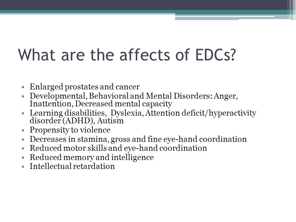What are the affects of EDCs