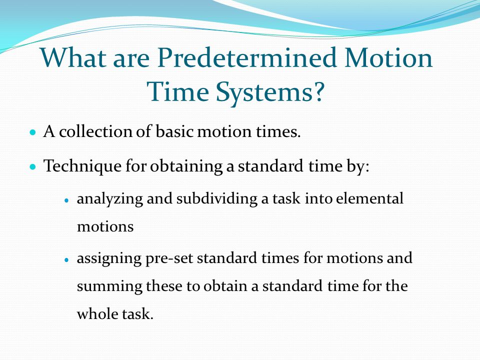 What are Predetermined Motion Time Systems