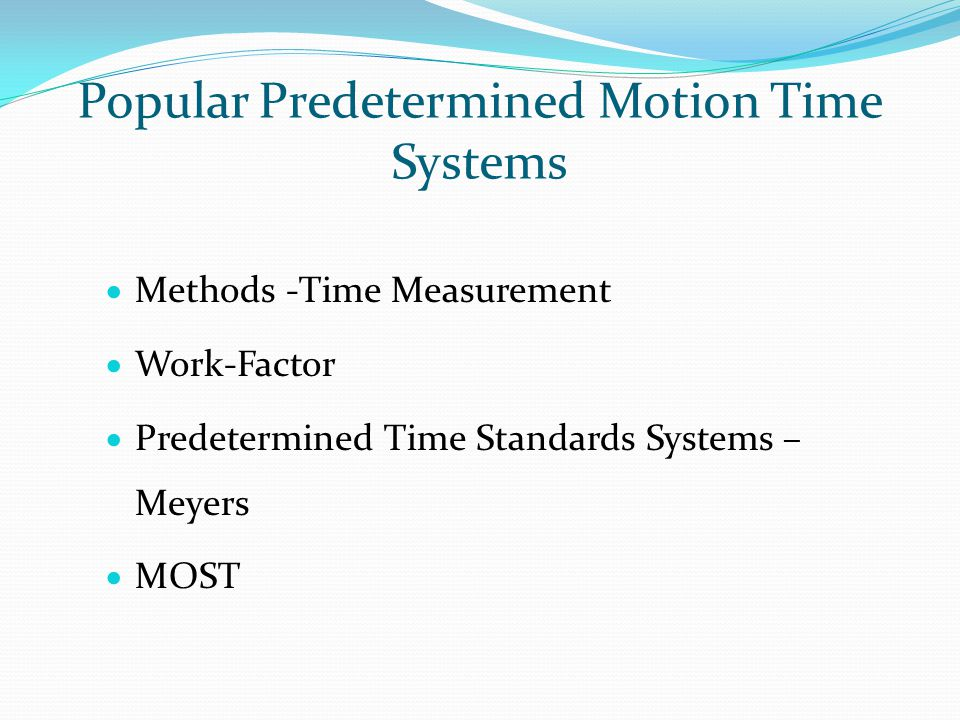 Popular Predetermined Motion Time Systems