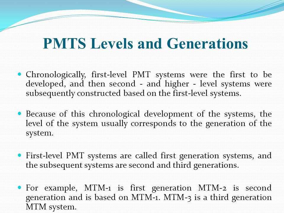 PMTS Levels and Generations