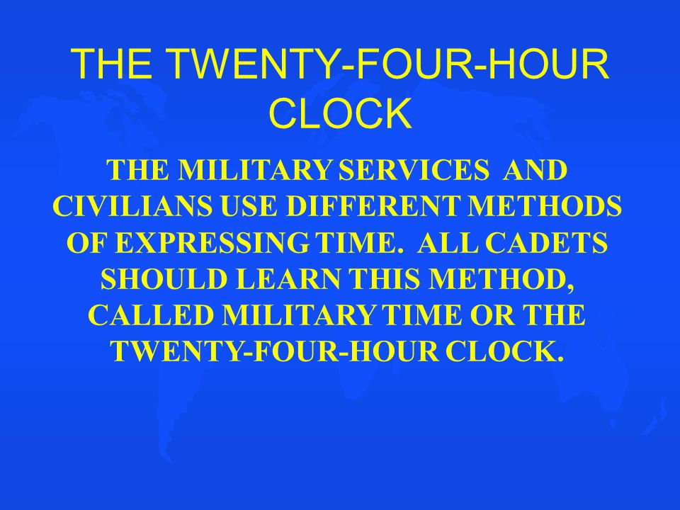 THE TWENTY-FOUR-HOUR CLOCK