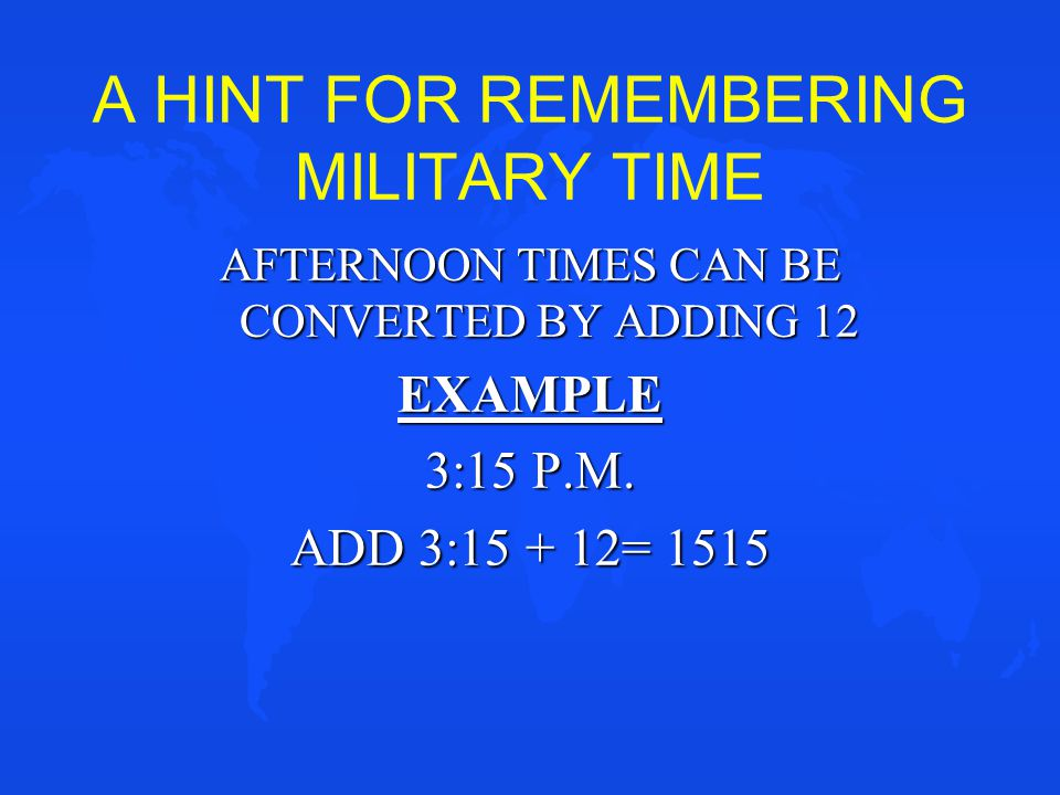 A HINT FOR REMEMBERING MILITARY TIME