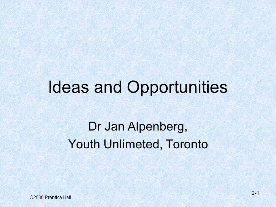 Ideas and Opportunities