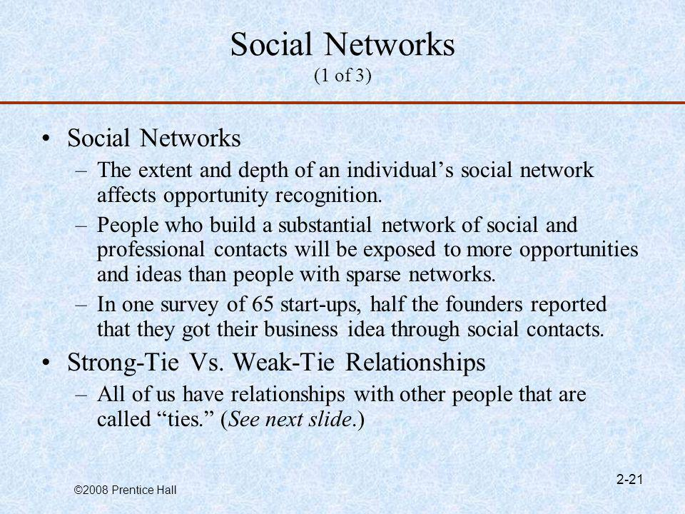 Social Networks (1 of 3) Social Networks