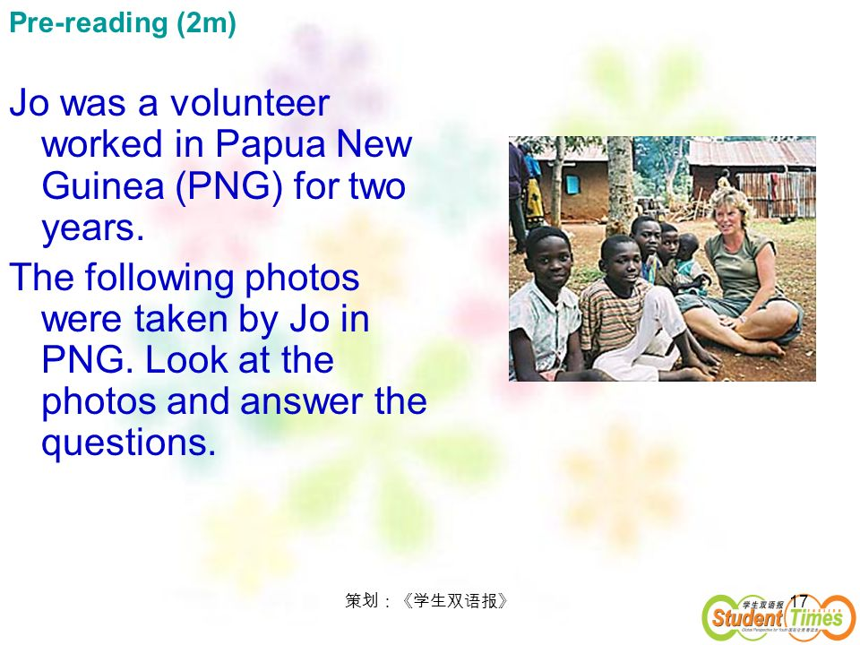 Jo was a volunteer worked in Papua New Guinea (PNG) for two years.