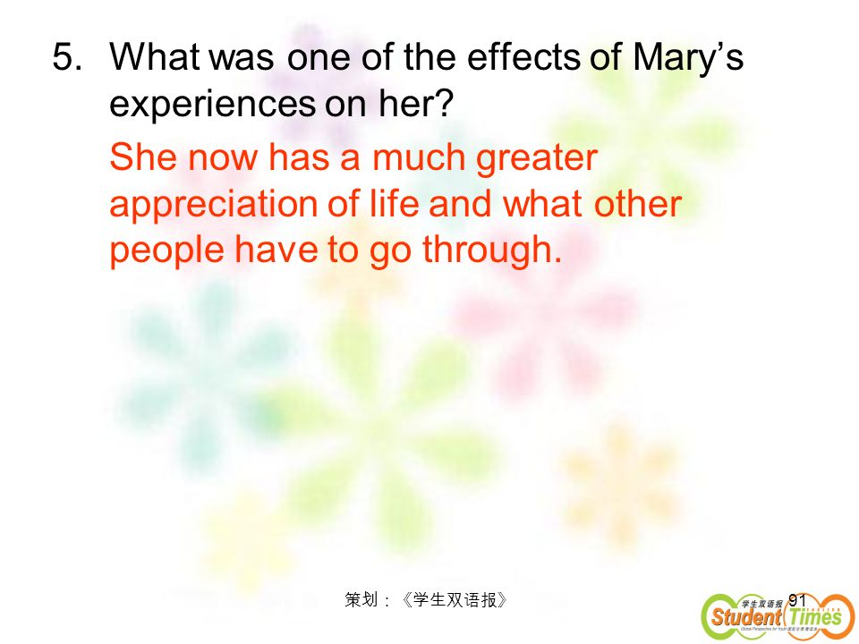 What was one of the effects of Mary's experiences on her