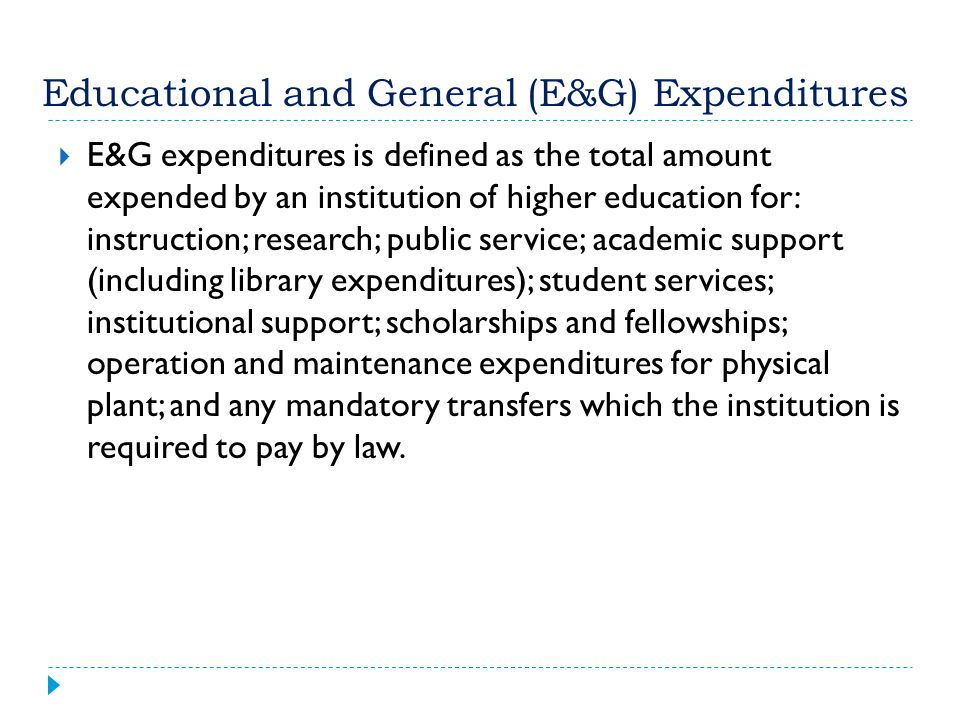 Educational and General (E&G) Expenditures