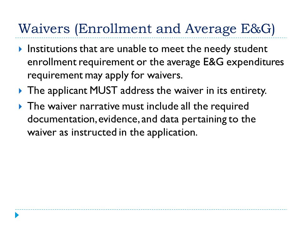 Waivers (Enrollment and Average E&G)