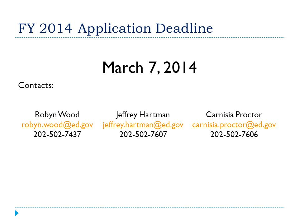 FY 2014 Application Deadline