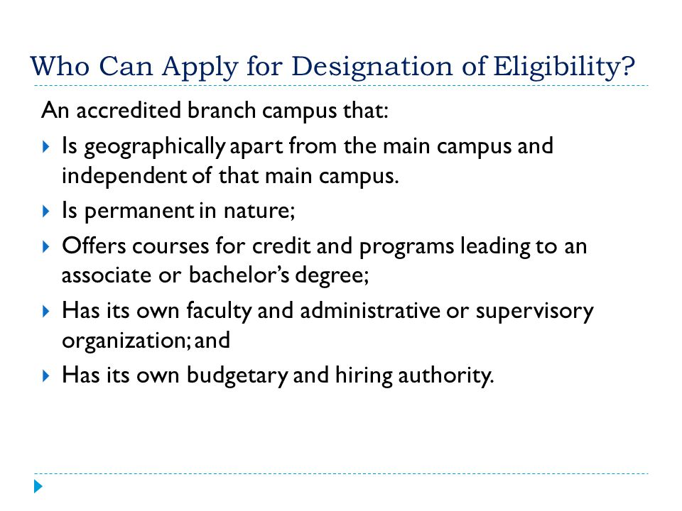 Who Can Apply for Designation of Eligibility