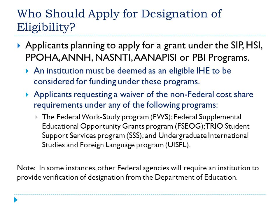 Who Should Apply for Designation of Eligibility