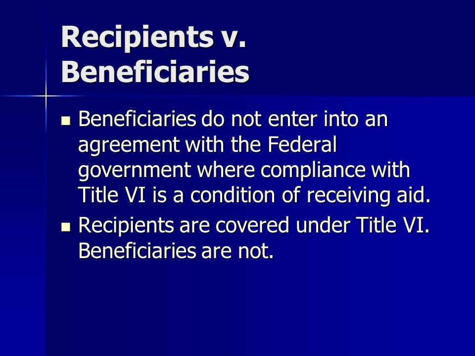 Recipients v. Beneficiaries