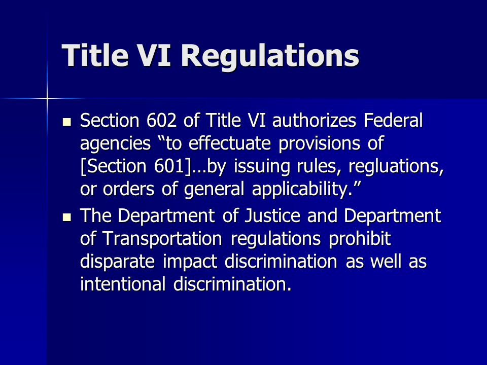 Title VI Regulations