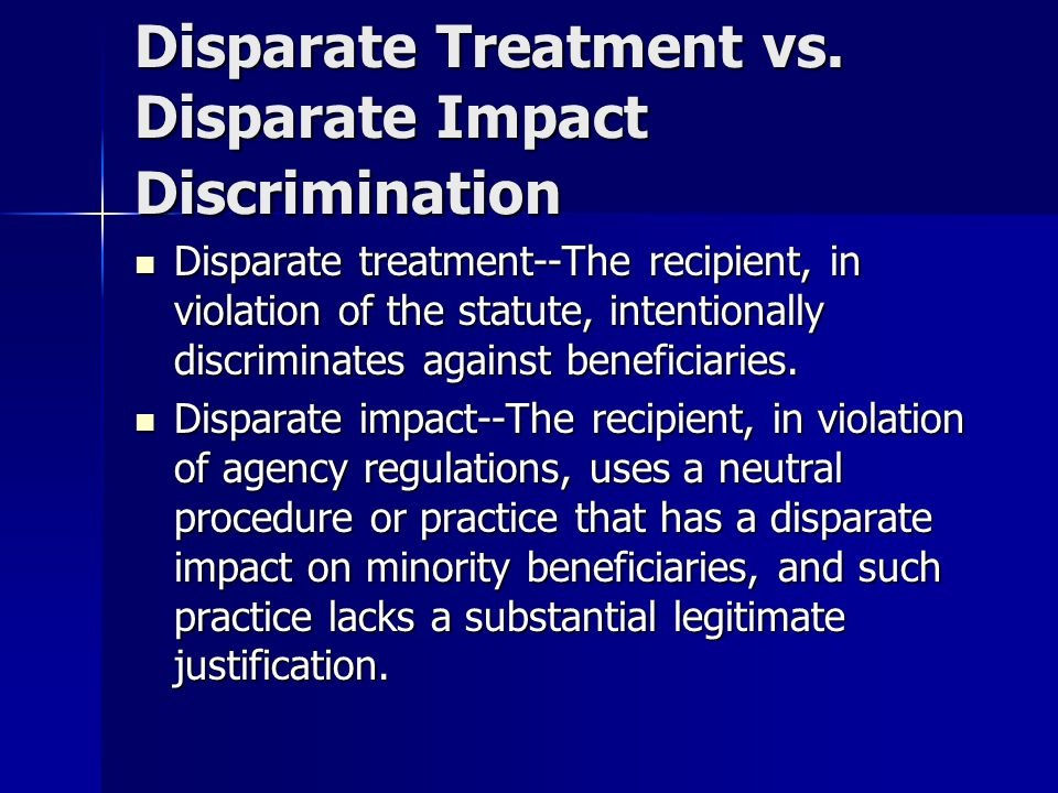 Disparate Treatment vs. Disparate Impact Discrimination