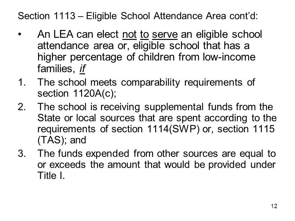 Section 1113 – Eligible School Attendance Area cont'd: