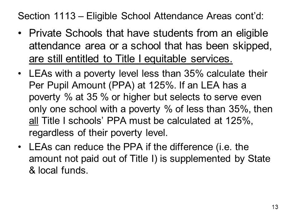 Section 1113 – Eligible School Attendance Areas cont'd: