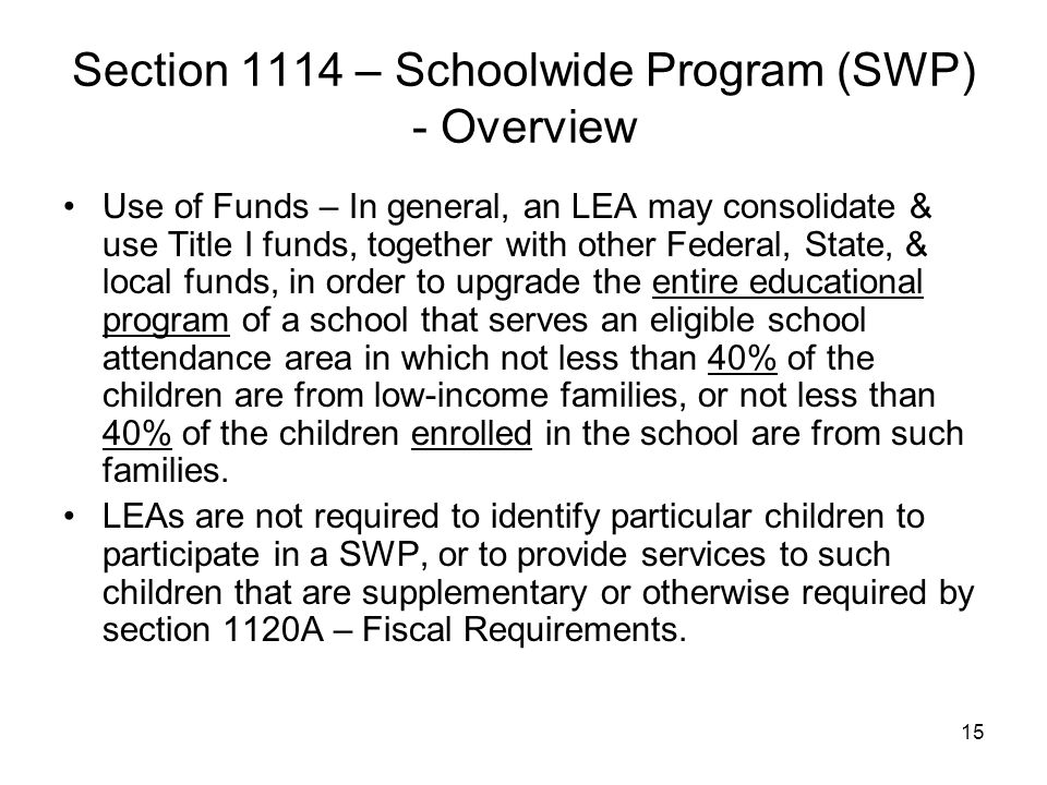 Section 1114 – Schoolwide Program (SWP) - Overview