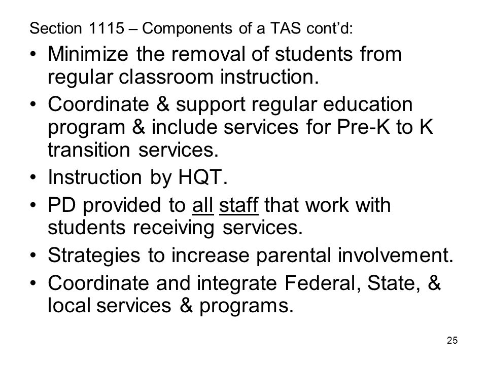 Section 1115 – Components of a TAS cont'd: