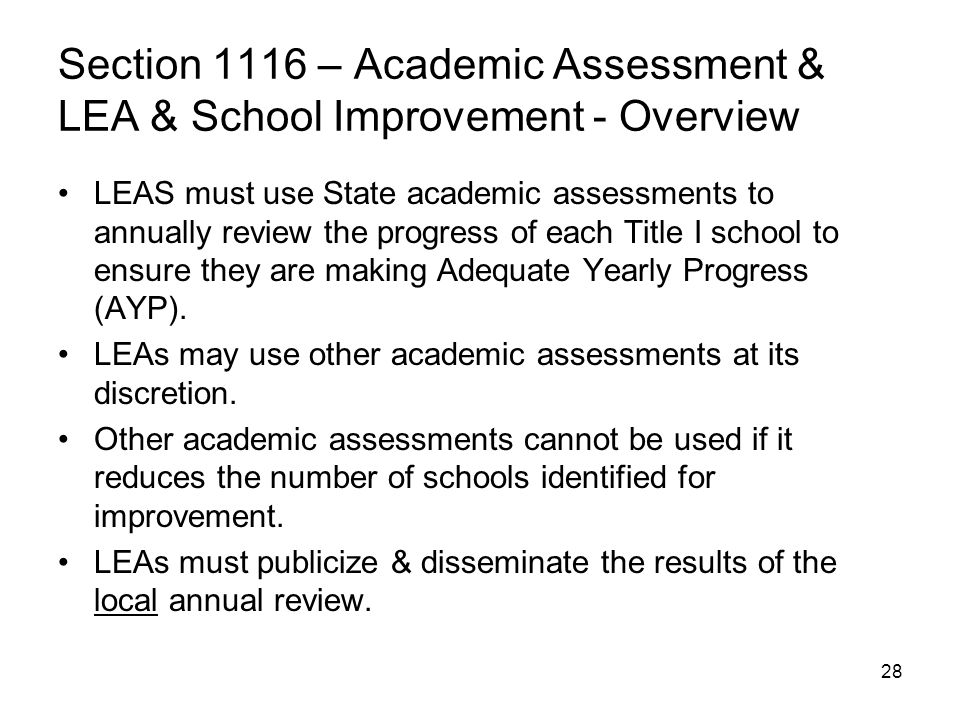 Section 1116 – Academic Assessment & LEA & School Improvement - Overview