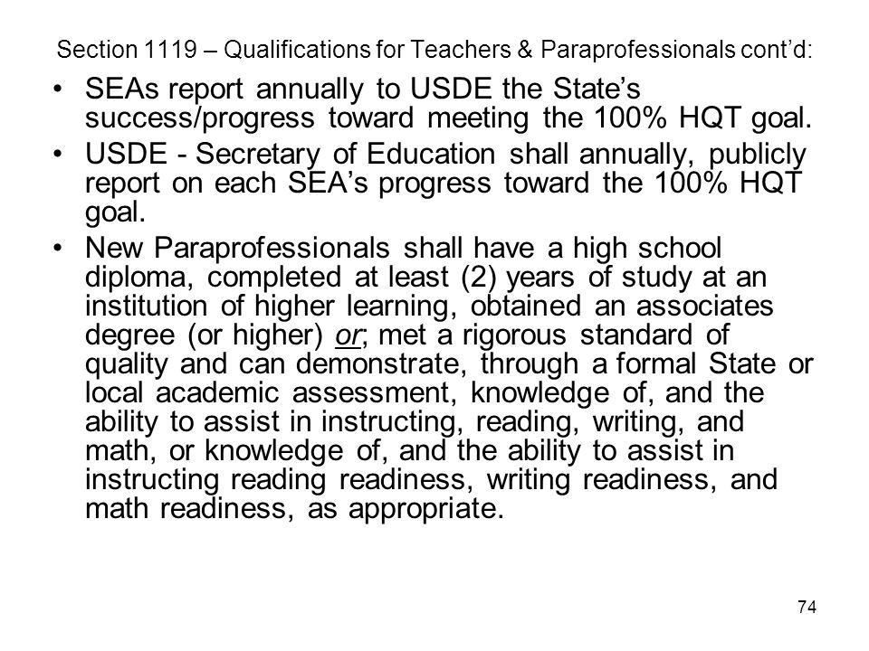 Section 1119 – Qualifications for Teachers & Paraprofessionals cont'd: