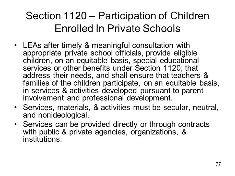 Section 1120 – Participation of Children Enrolled In Private Schools