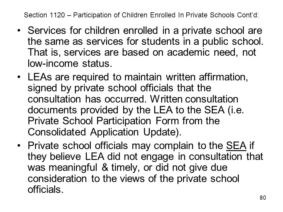 Section 1120 – Participation of Children Enrolled In Private Schools Cont'd: