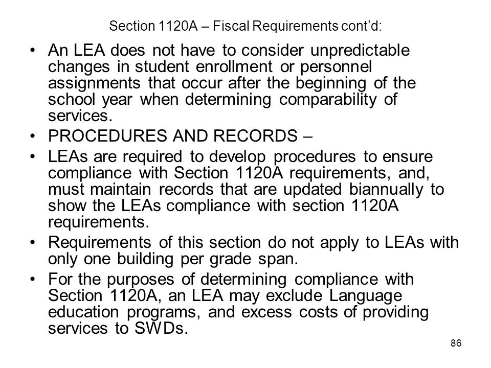 Section 1120A – Fiscal Requirements cont'd: