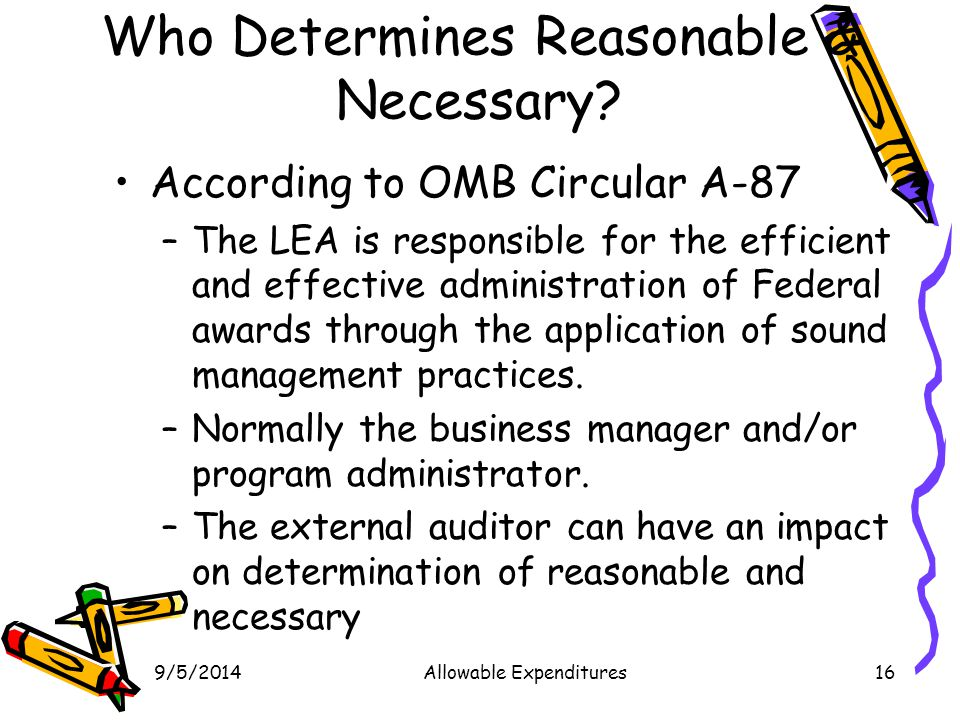Who Determines Reasonable & Necessary