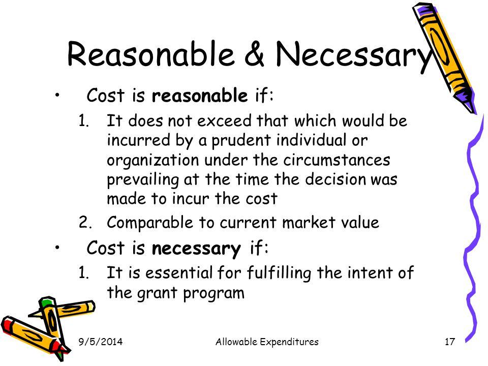 Reasonable & Necessary