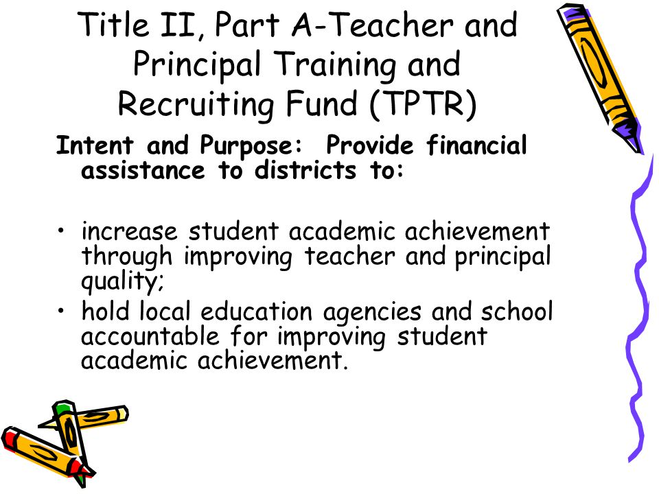 Title II, Part A-Teacher and Principal Training and Recruiting Fund (TPTR)