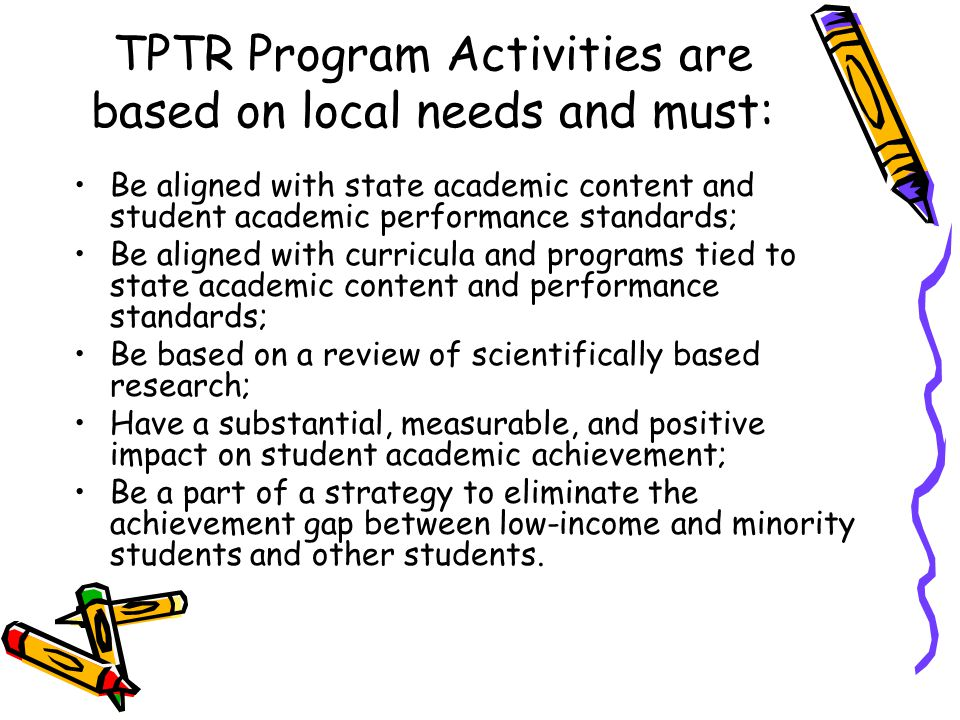 TPTR Program Activities are based on local needs and must: