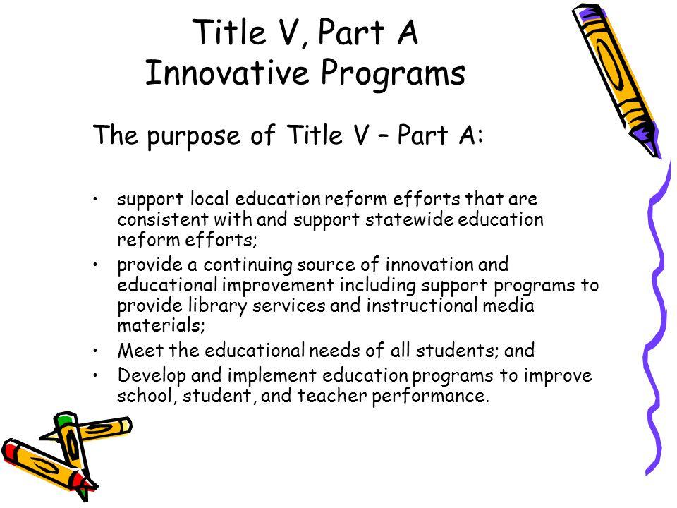 Title V, Part A Innovative Programs