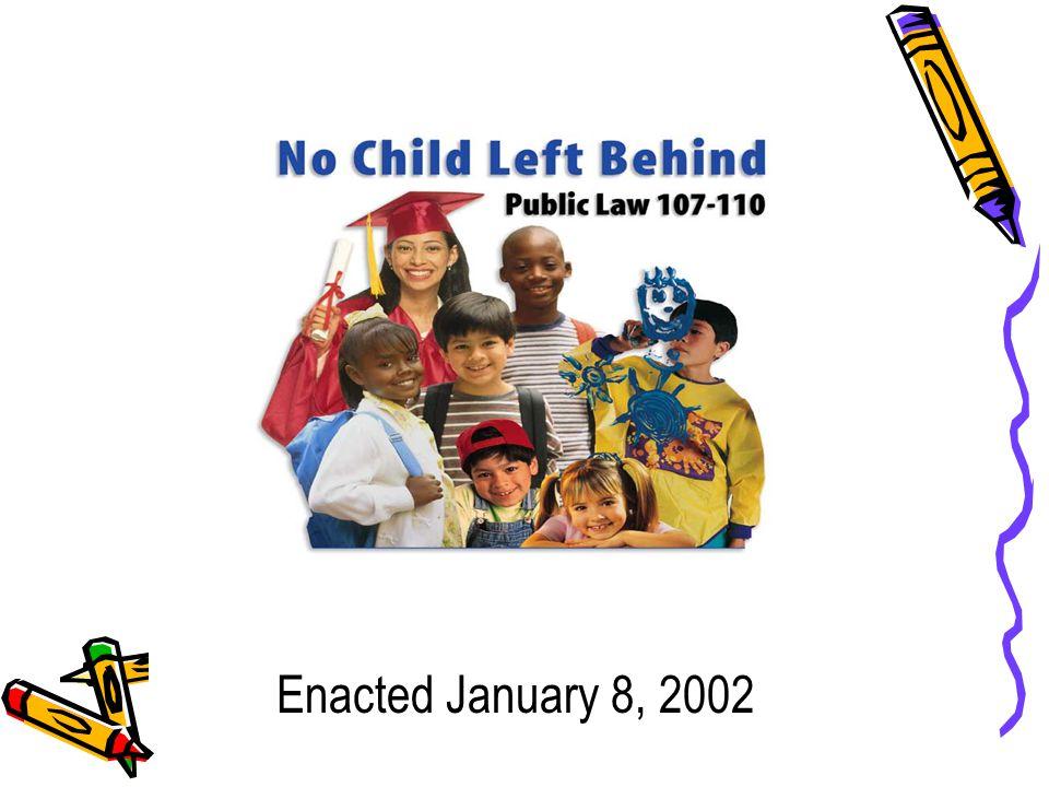 Enacted January 8, 2002 Enacted January 8, 2002