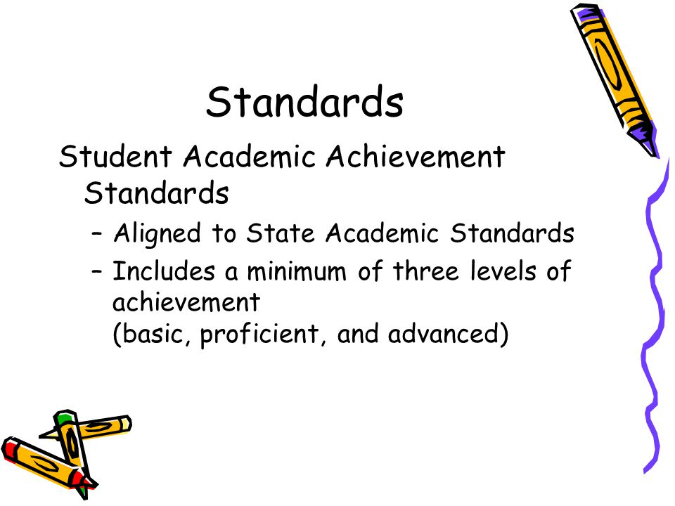Standards Student Academic Achievement Standards