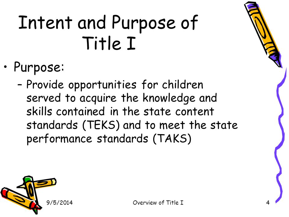 Intent and Purpose of Title I