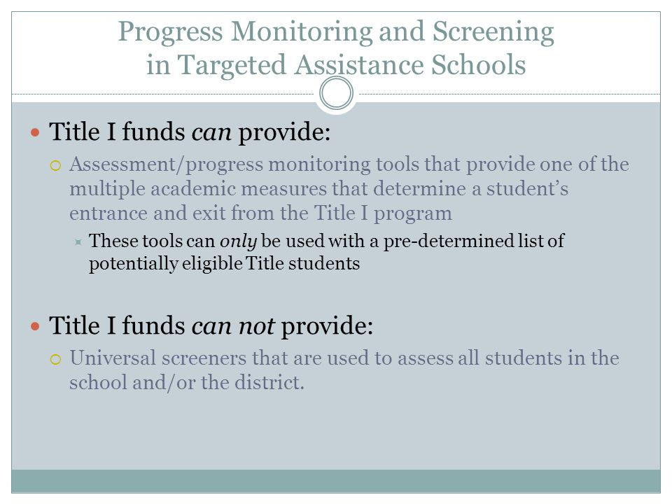 Progress Monitoring and Screening in Targeted Assistance Schools