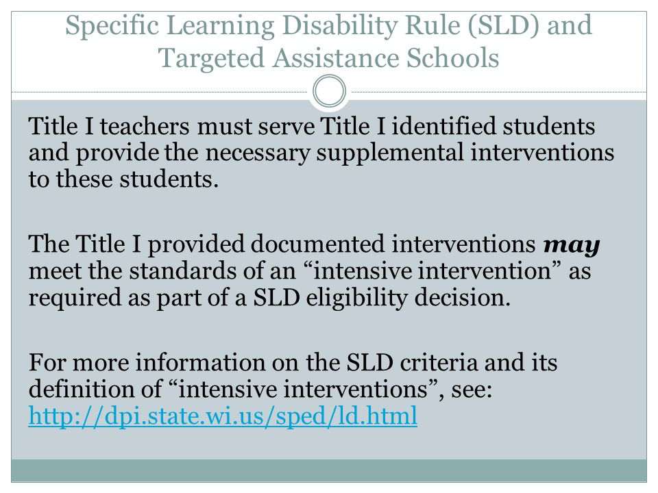 Specific Learning Disability Rule (SLD) and Targeted Assistance Schools