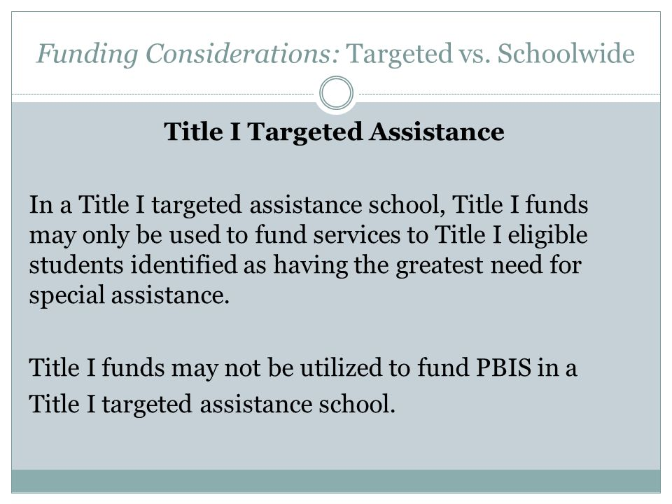Funding Considerations: Targeted vs. Schoolwide