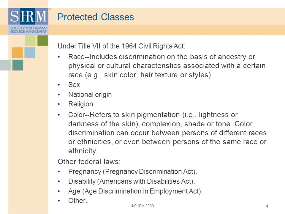 Protected Classes Other federal laws: