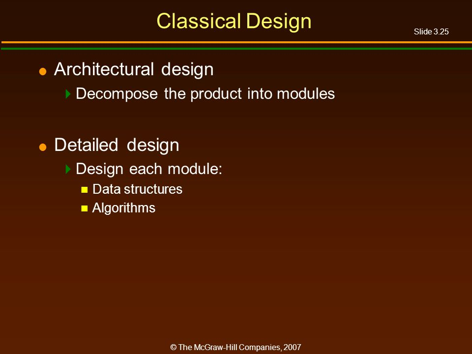 Classical Design Architectural design Detailed design
